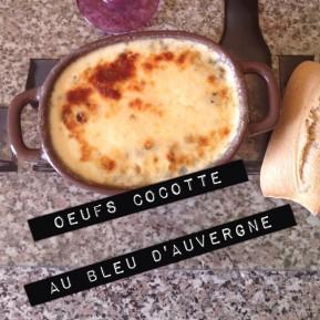 Oeufs cocotte au bleu d'Auvergne