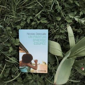 Un parfum d'herbe coupée de NicolasDelesalle