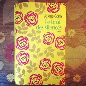 Le bruit des silences de ValérieGans