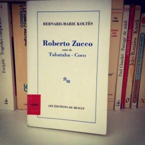 Roberto Zucco, de Bernard-MarieKoltès