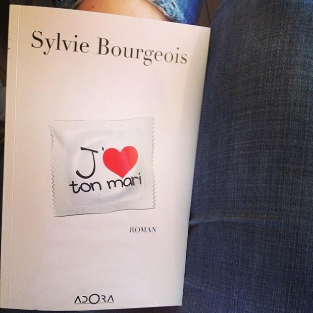 J'aime ton mari Sylvie Bourgeois