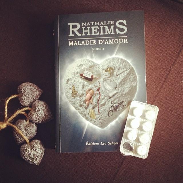 Maladie d'amour Nathalie Rheims