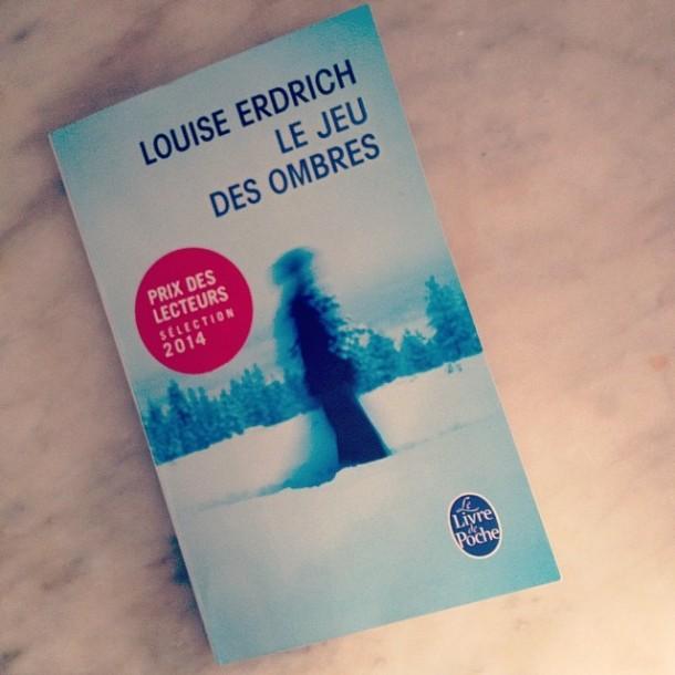 Louise Erdrich jeu des ombres