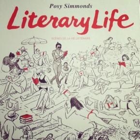Literary life – Scènes de la vie littéraire, de PosySimmonds