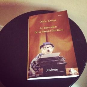 Le Best-seller de la rentrée littéraire, d'OlivierLarizza