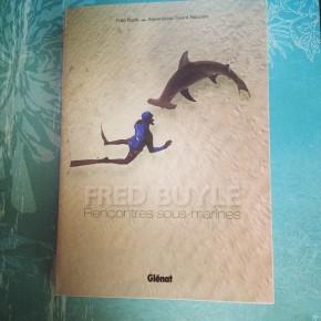Fred Buyle – Rencontres sous-marines de Fred Buyle & AlexandrineCivard-Racinais