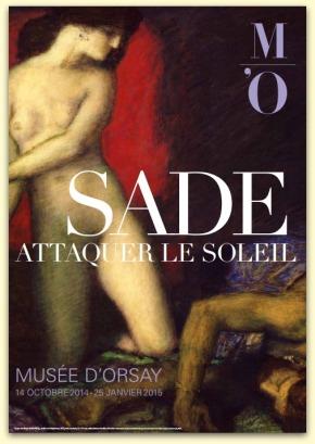 Sade. Attaquer le soleil, au muséed'Orsay