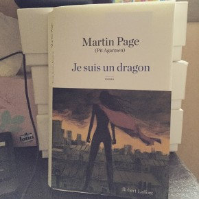 Je suis un dragon, de Martin Page (PitAgarmen)