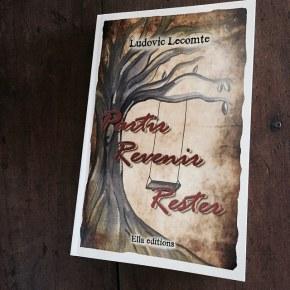 Partir Revenir Rester, de LudovicLecomte