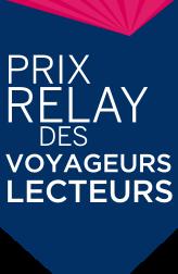 Prix Relay 2015 : à vous de voter!