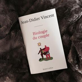 Biologie du couple, de Jean-DidierVincent