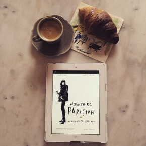 How to be Parisian wherever you are, de Sophie Mas, Audrey Diwan, Caroline de Maigret et Anne Berest