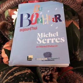 Du bonheur aujourd'hui, de Michel Serres et MichelPolacco
