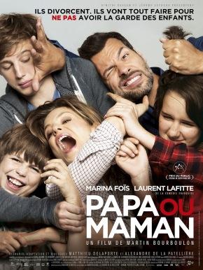 Papa ou maman, de MartinBourboulon