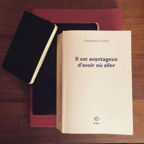 Il est avantageux d'avoir où aller, d'Emmanuel Carrère