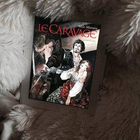 Le Caravage – Tome 1 : La palette et l'épée, de MiloManara