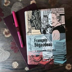 L'ancien régime, de FrançoisBégaudeau