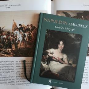 Napoléon amoureux, d'OlivierMiquel