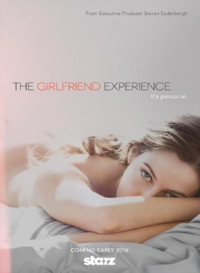 The Girlfriend Experience, 	de Amy Seimetz, Lodge Kerrigan, Steven Soderbergh