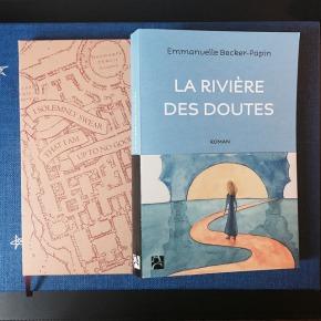 La Rivière des Doutes, d'Emmanuelle Becker-Papin