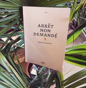 Arrêt non demandé, d'ArnaudModat
