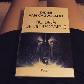 Au-delà de l'impossible, de Didier vanCauwelaert