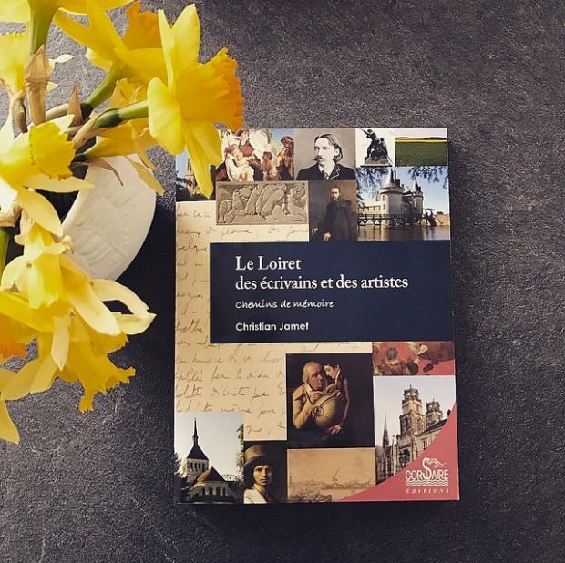 Le Loiret des écrivains et des artistes