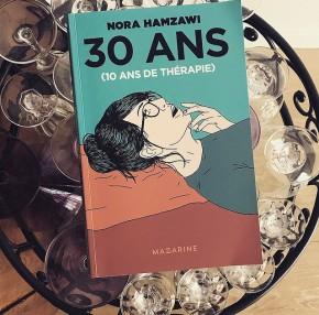 30 ans (dix ans de thérapie), de NoraHamzaoui