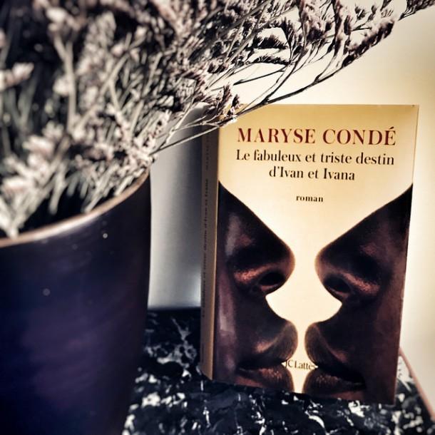 Le fabuleux et triste destin d'Ivan et Ivana, de Maryse Condé