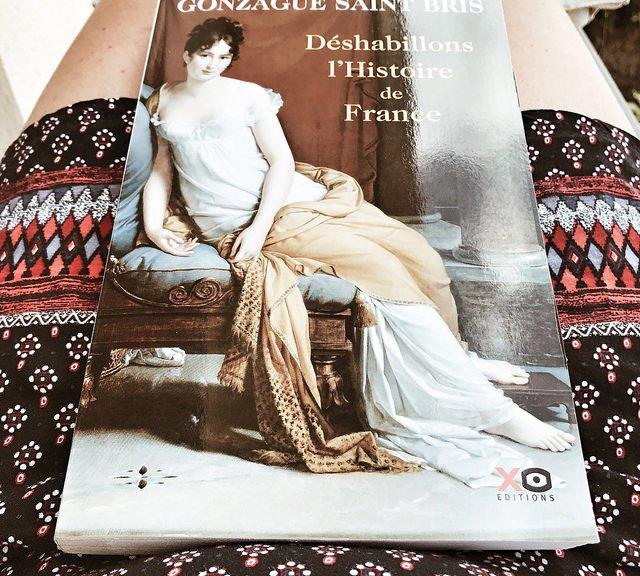 Déshabillons l'histoire de France, de Gonzague Saint Bris
