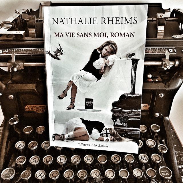 Ma vie sans moi, roman de Nathalie Rheims