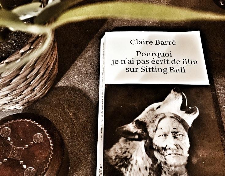 Comment je n'ai pas écrit de film sur Sitting Bull