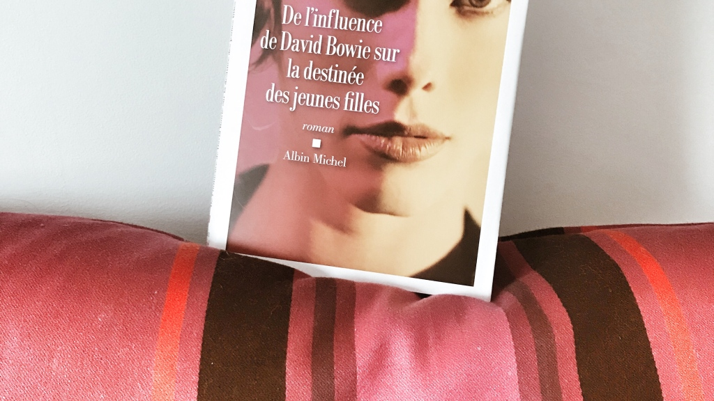 De l'influence de David Bowie sur la destinée des jeunes filles, de Jean-Michel Guenassia