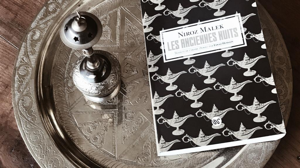 Les Anciennes Nuits, de Niroz Malek