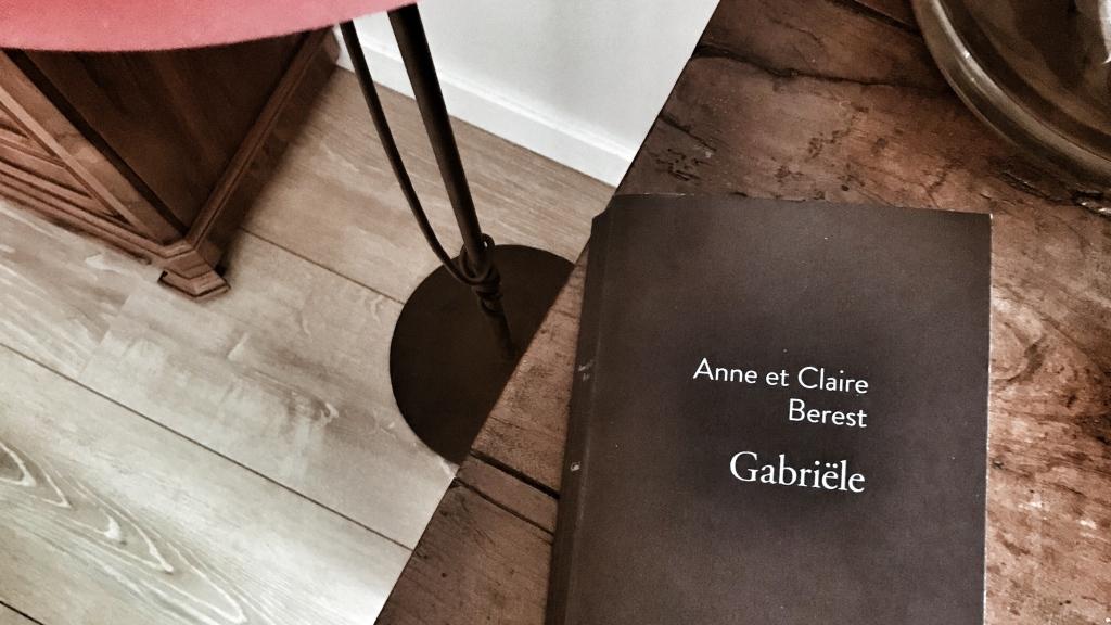 Gabriële, de Anne et Claire Berest