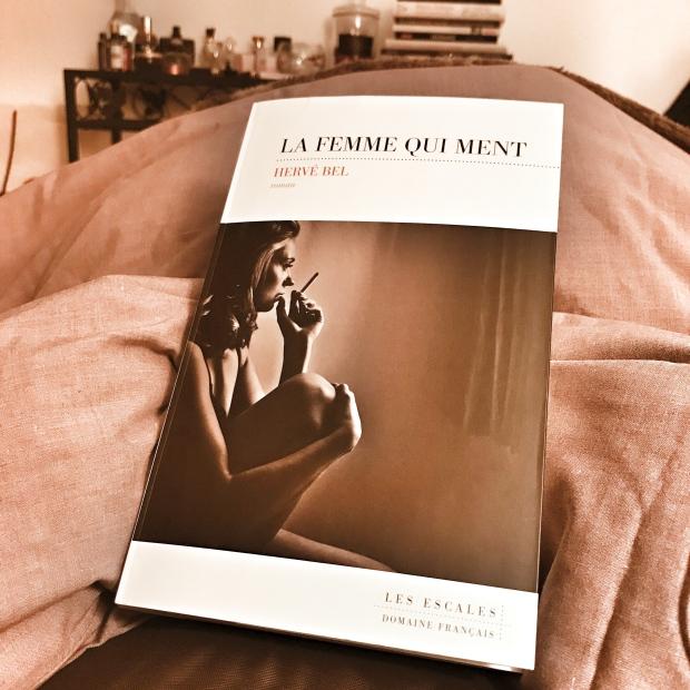La Femme qui ment, d'Hervé Bel