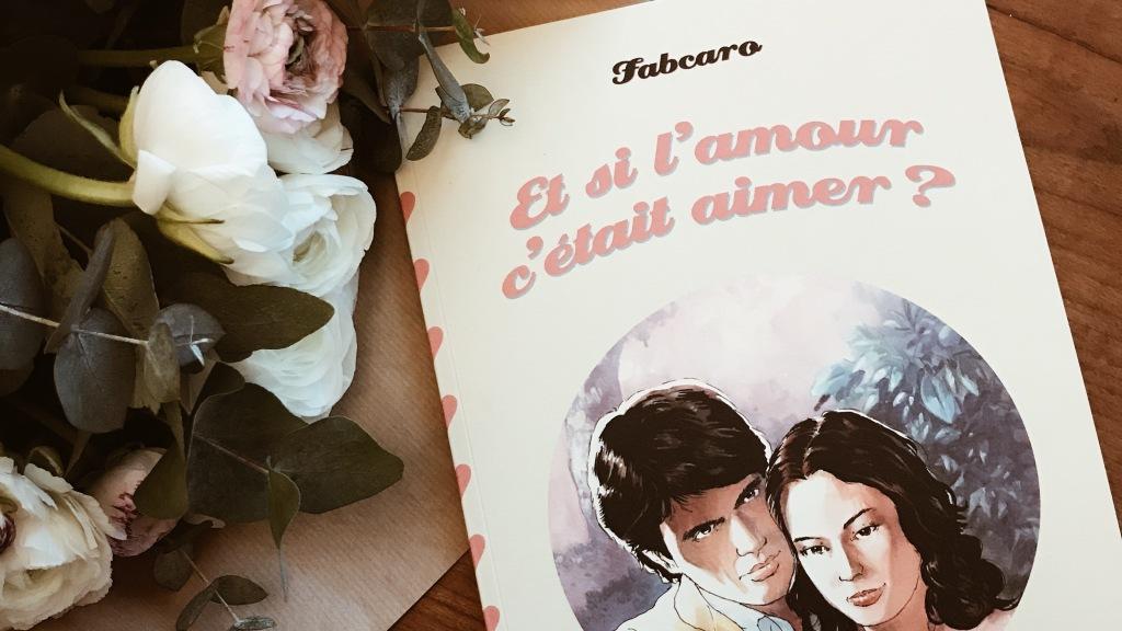Et si l'amour c'était aimer, de Fabcaro