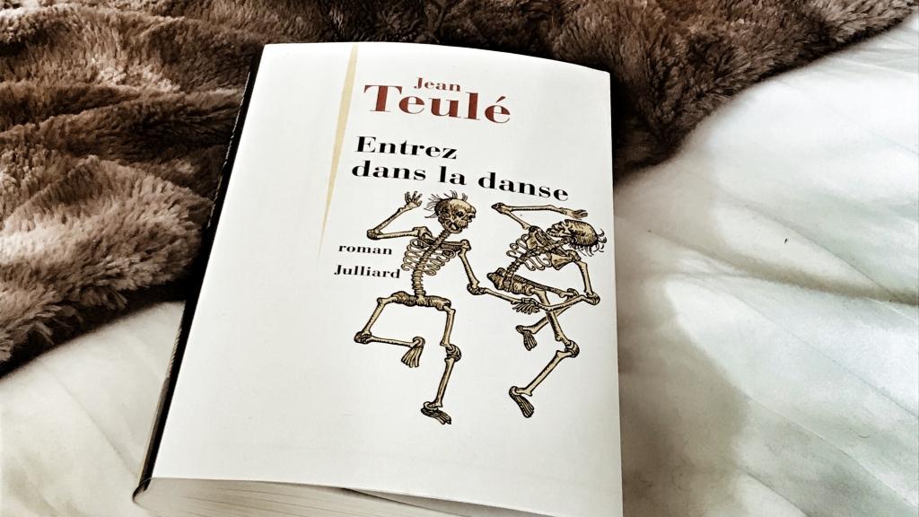 Entrez dans la danse, de Jean Teulé