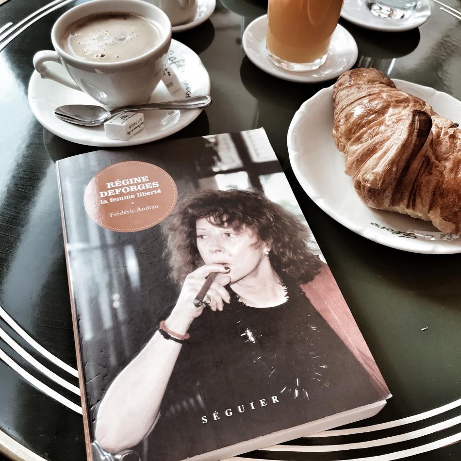 Régine Deforges, la femme liberté de Frédéric Andrau