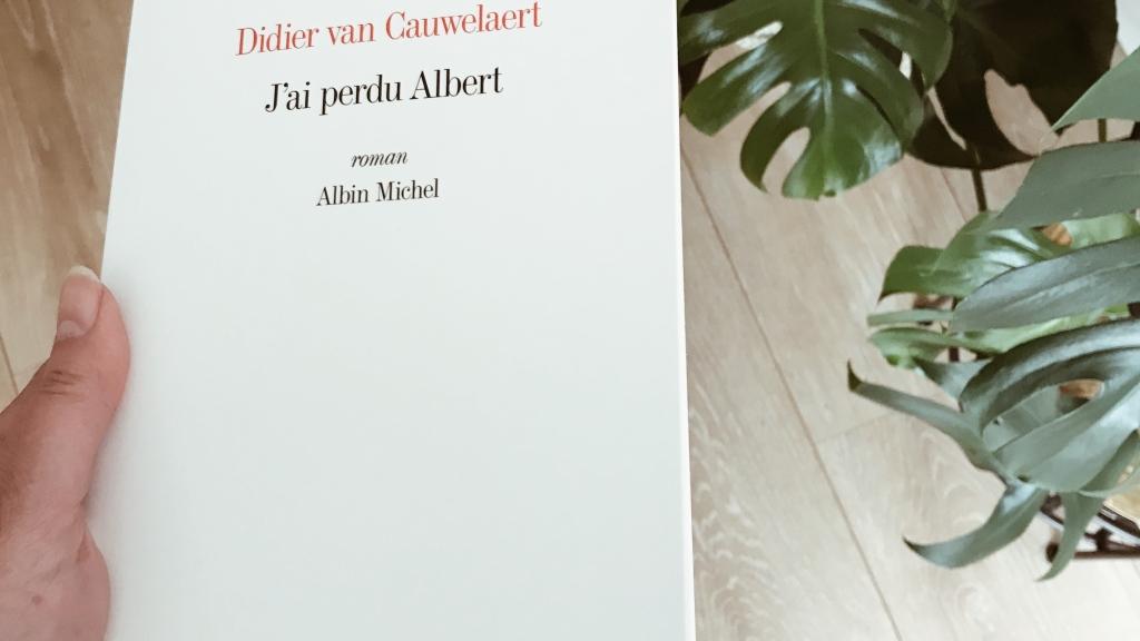 J'ai perdu Albert, de Didier van Cauwelaert