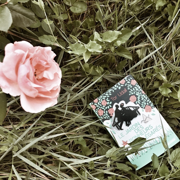 Le jardin des bonheurs égarés, de Tor Udall