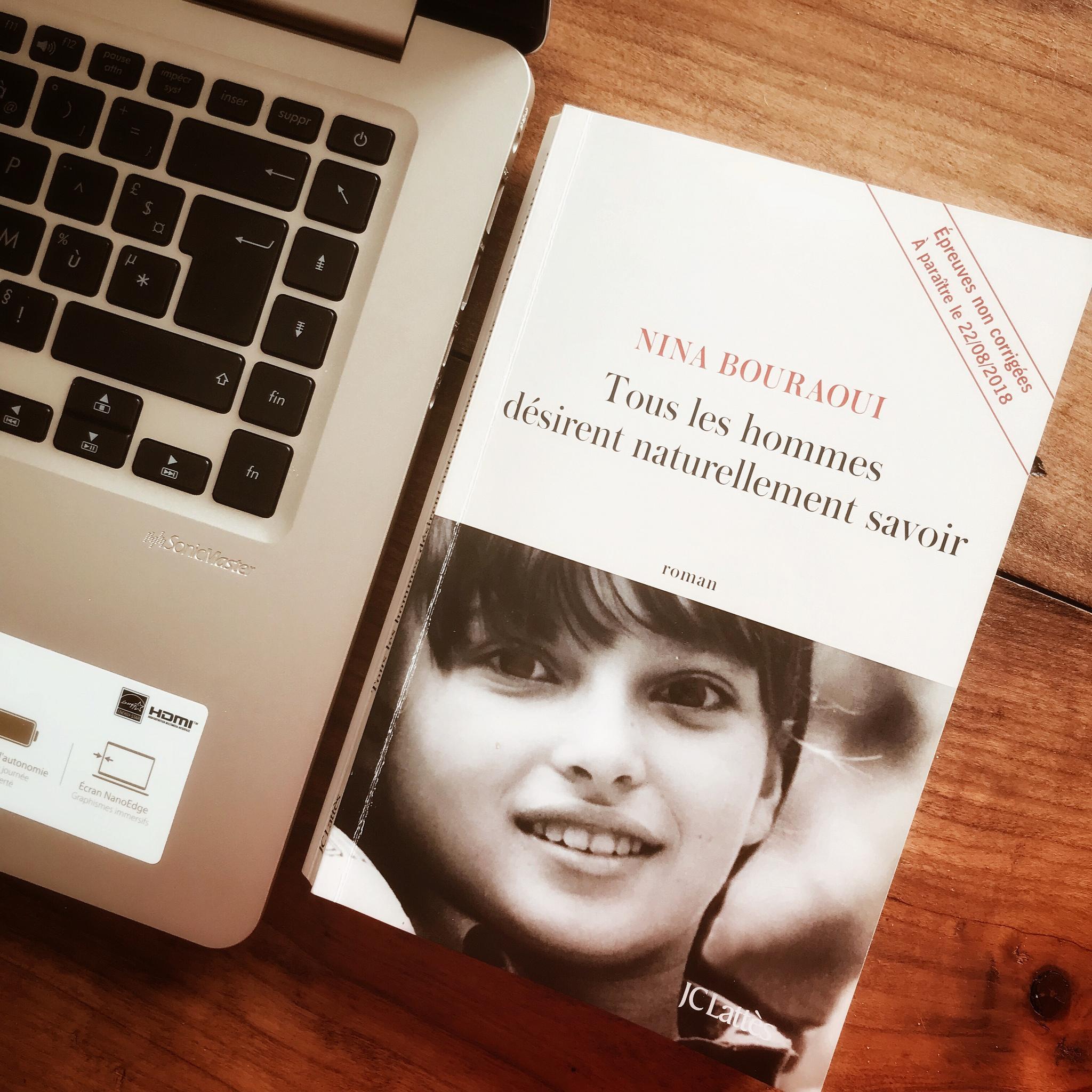 Tous les hommes désirent naturellement savoir, de Nina Bouraoui : se souvenir, devenir