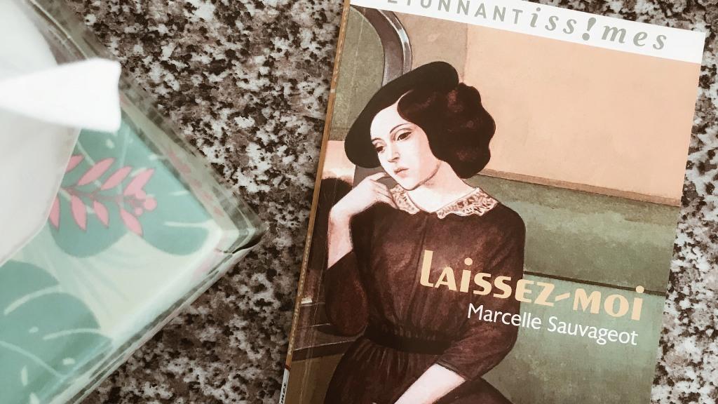 Laissez-moi, de Marcelle Sauvageot : autopsie d'un amour