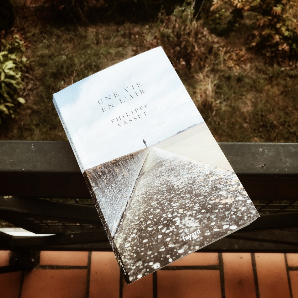 Une vie en l'air, de Philippe Vasset : écrire pour habiter