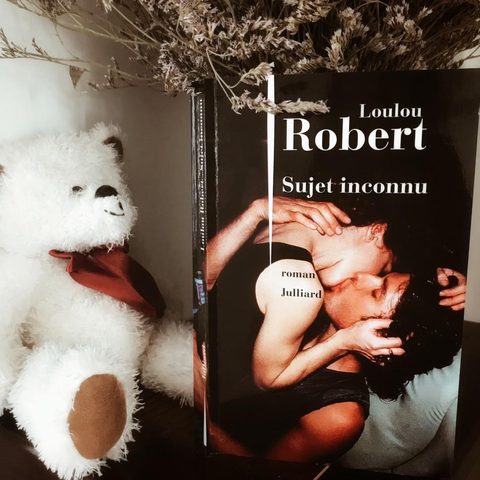 Sujet inconnu, de Loulou Robert : les maux et les mots