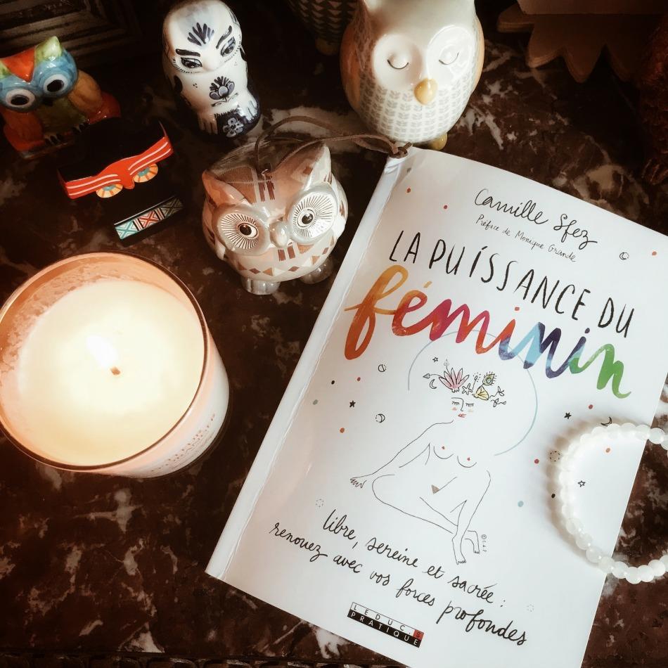La puissance du féminin, de Camille Sfez : retrouvez votre féminin profond