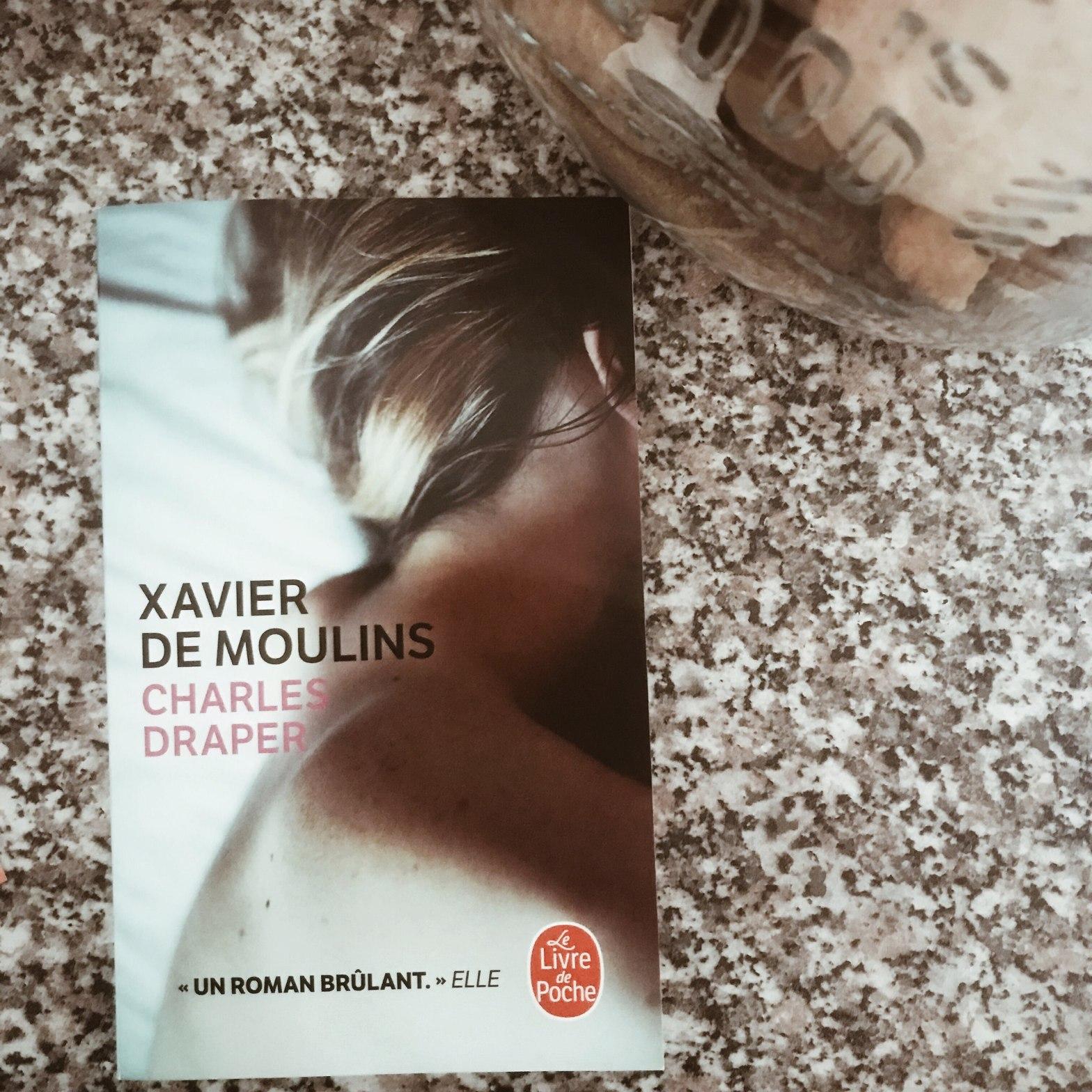 Charles Draper, de Xavier de Moulins : un homme amoureux ?