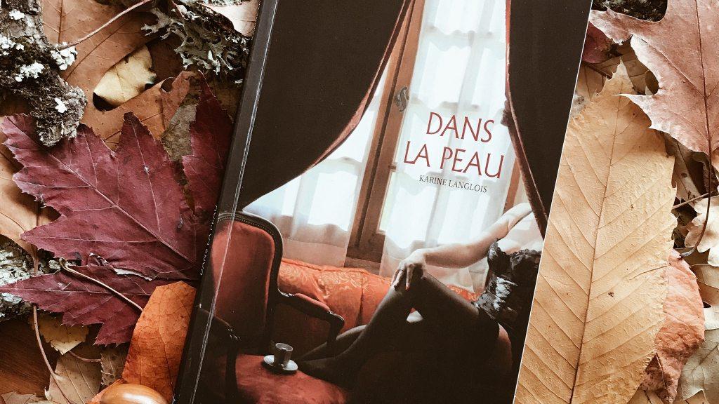 Dans la peau, de Karine Langlois : l'amour ne meurt jamais