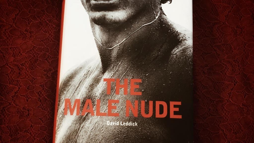 The Male Nude, de David Leddick : l'histoire du nu masculin en photographie