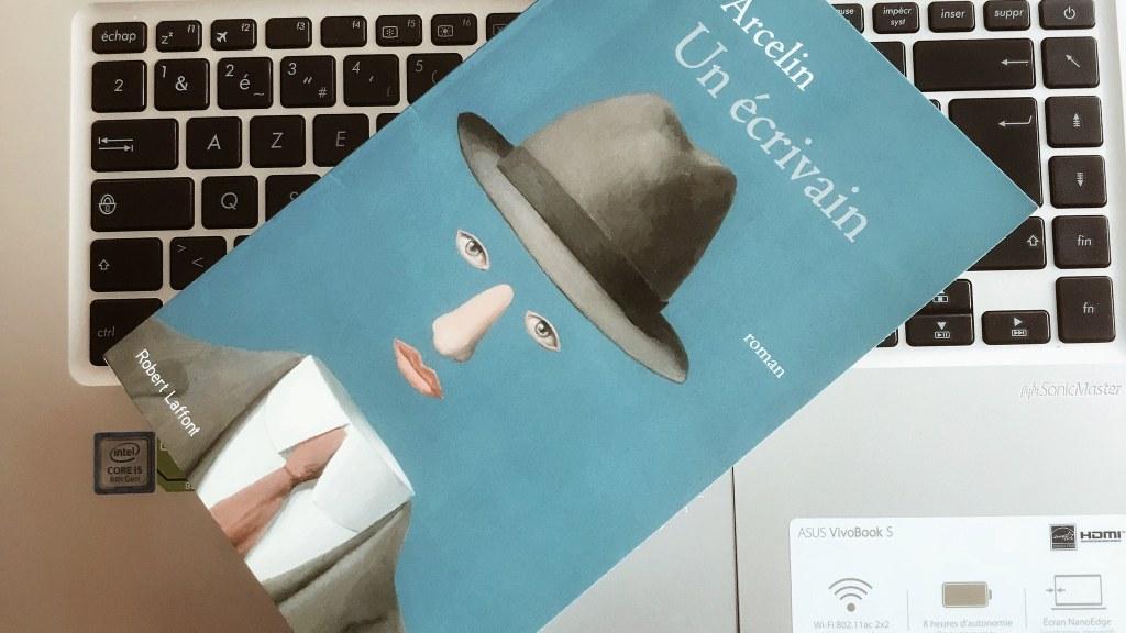 Un écrivain, de Laure Arcelin : l'auteur et son double